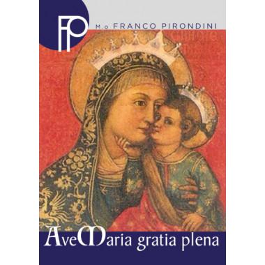 Ave Maria Gratia Plena (Versione per Coro)