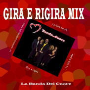 Gira e rigira mix
