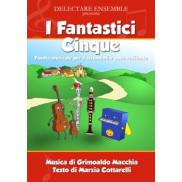 I fantastici 5 (libro e cd)