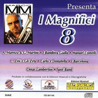 I magnifici 8