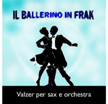 Il Ballerino in Frak