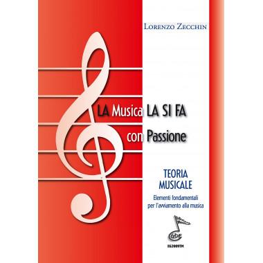 La musica la si fa con passione (Libro)