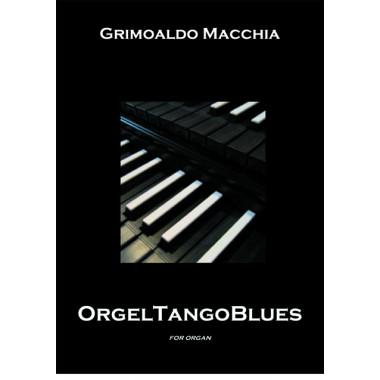 Orgel tango blues (Libro)